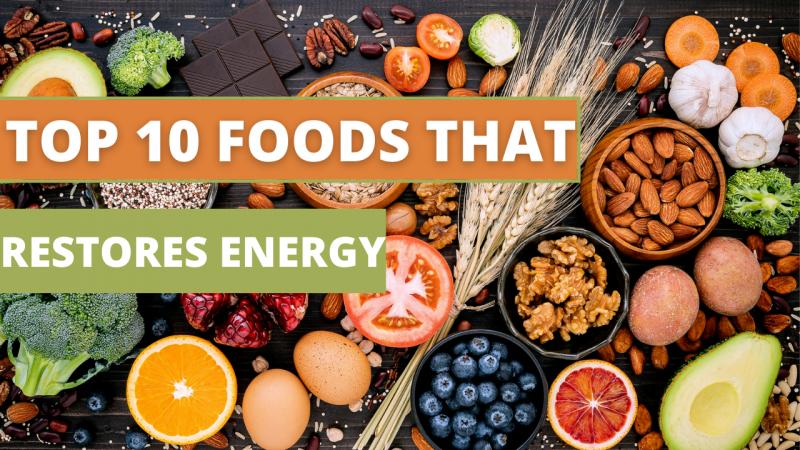 top_10_foods_that_restores_energy